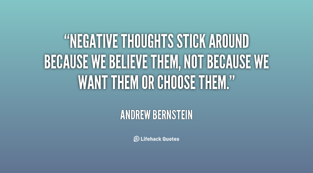 Negative Thoughts? Evict And Convict!